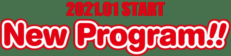 NEW PROGRAM 2021.01 START