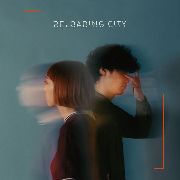 ものんくる / RELOADING CITY